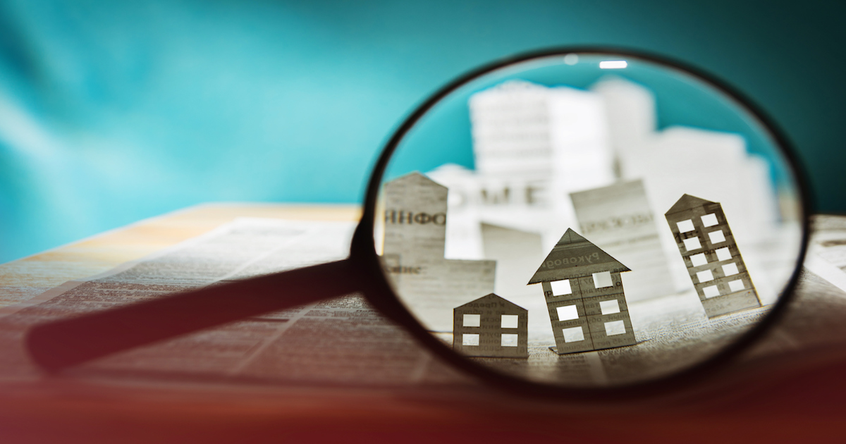 looking at real estate under a magnifying glass