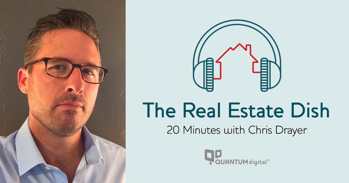banner image The Real Estate Dish: 20 Minutes with Chris Drayer of Revaluate
