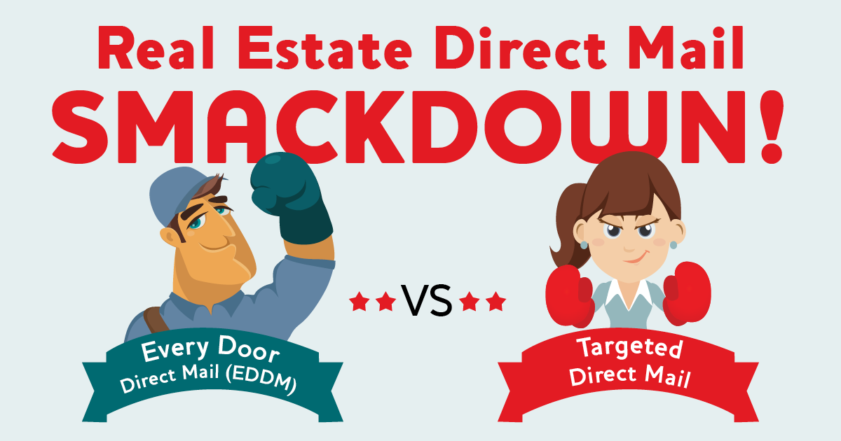 banner image the real esteate direct mail smackdown! EDDM vs Targeted Direct Mail
