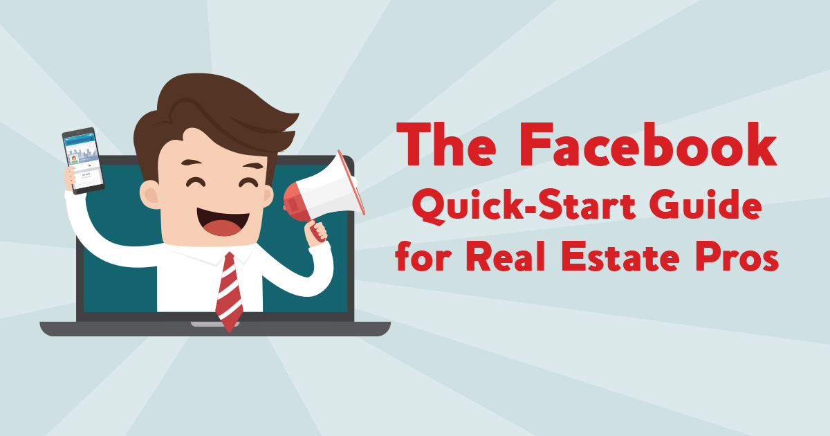 banner image The Facebook Quick-Start Guide for Real Estate Pros