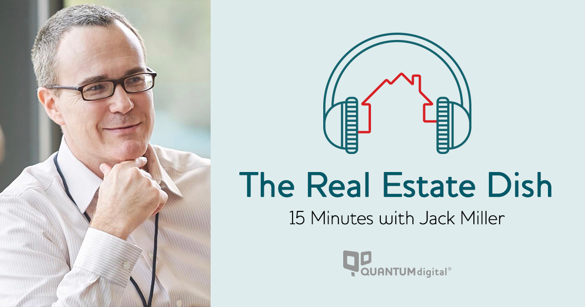 banner image The Real Estate Dish: 15 Minutes with Jack Miller, President and CTO of T3 Sixty