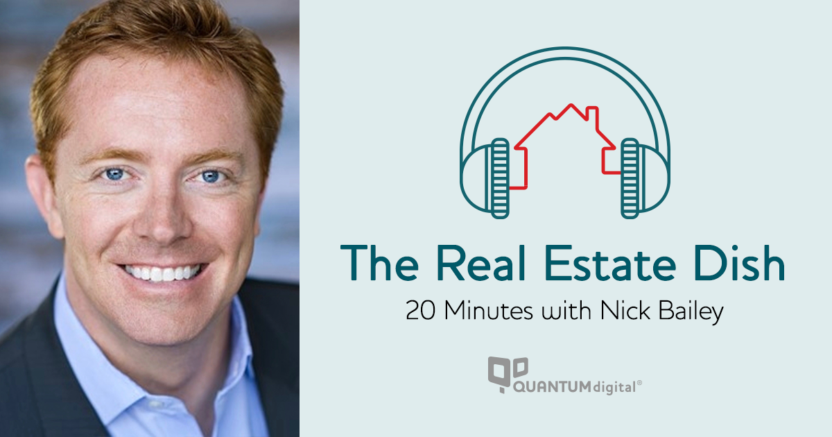 banner image The Real Estate Dish: 20 Minutes with Nick Bailey, President and CEO of Century 21 Real Estate, LLC