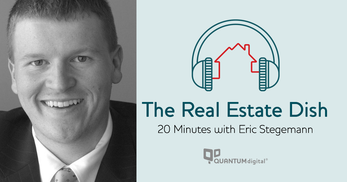 banner image The Real Estate Dish: 20 Minutes with Eric Stegemann, CEO and Director of Strategy at TRIBUS