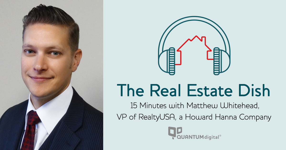 banner image The Real Estate Dish: 15 Minutes with Matthew Whitehead, VP of RealtyUSA, a Howard Hanna Company
