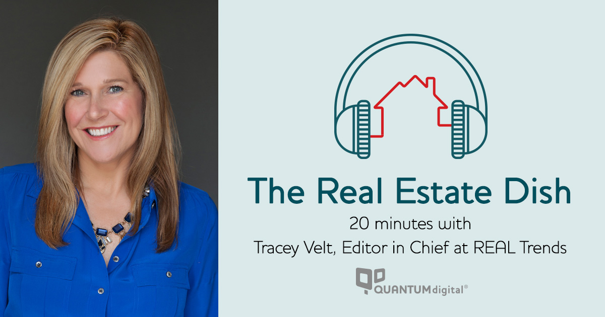 banner image The Real Estate Dish: 20 Minutes with Tracey Velt, Editor in Chief at REAL Trends